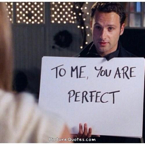 To me you are perfect Picture Quote #2