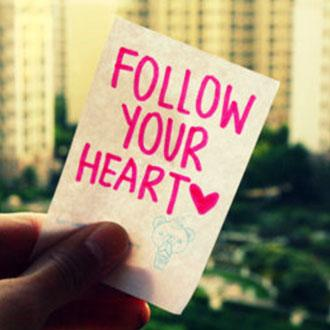 Follow your heart Picture Quote #4