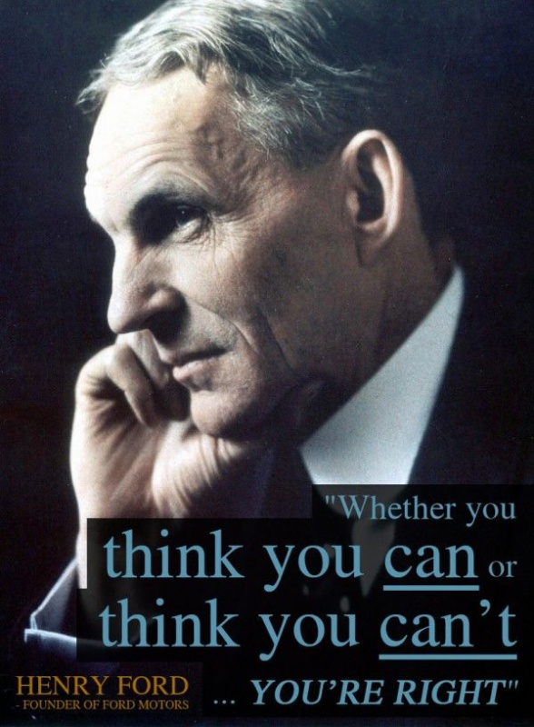 Whether you think you can, or you think you can't you're right Picture Quote #3