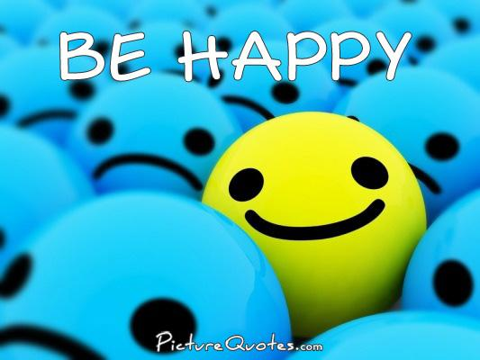 Be happy Picture Quote #3