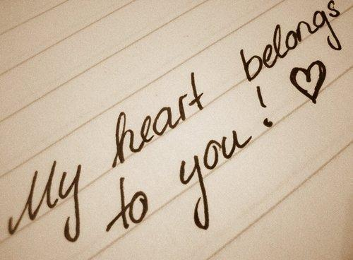 My heart belongs to you Picture Quote #3