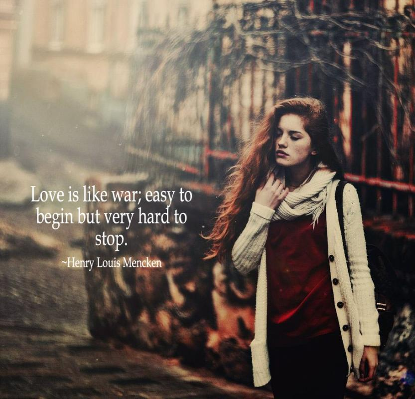 Love is like war; easy to begin but very hard to stop Picture Quote #1
