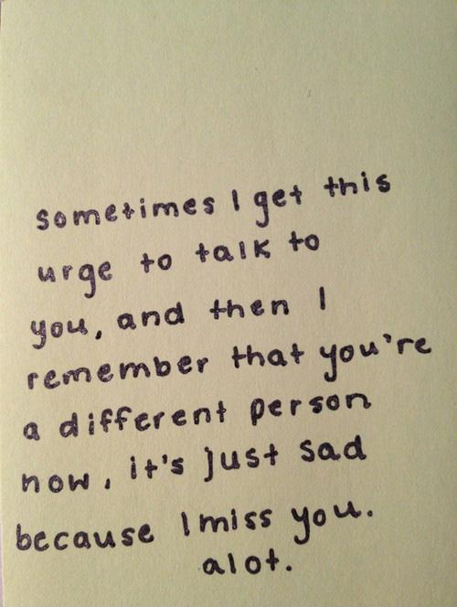 Sometimes i get this urge to talk to you Picture Quote #1