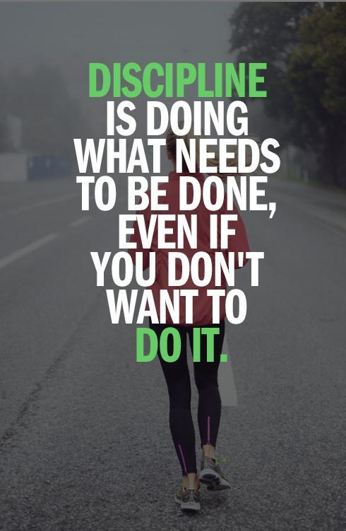 Is doing what you know needs to be done even if you don t want to