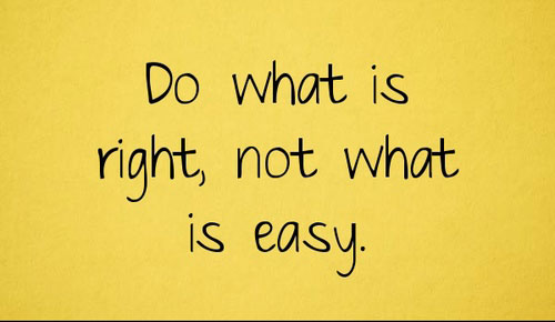 Do what is right, not what is easy Picture Quote #2