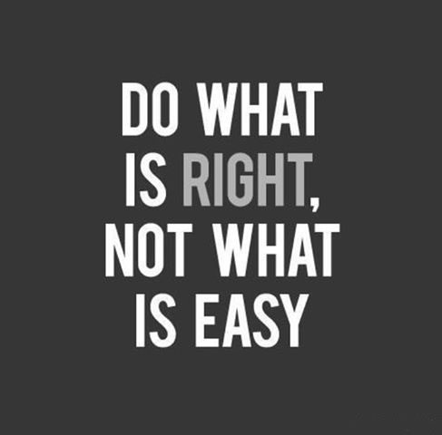 Do what is right, not what is easy Picture Quote #3
