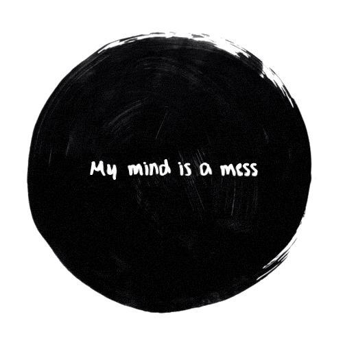 My mind is a mess Picture Quote #1
