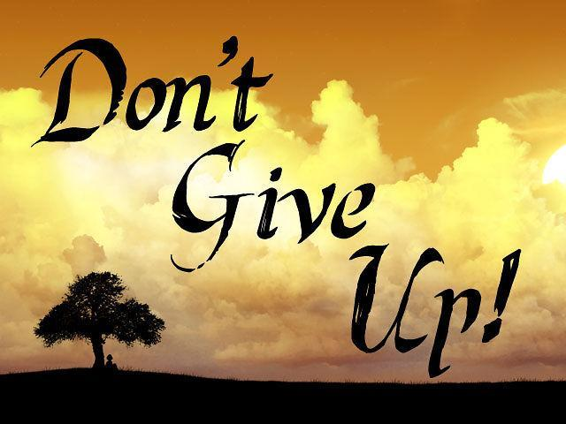 Don't give up Picture Quote #2