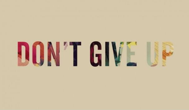 Don't give up Picture Quote #3