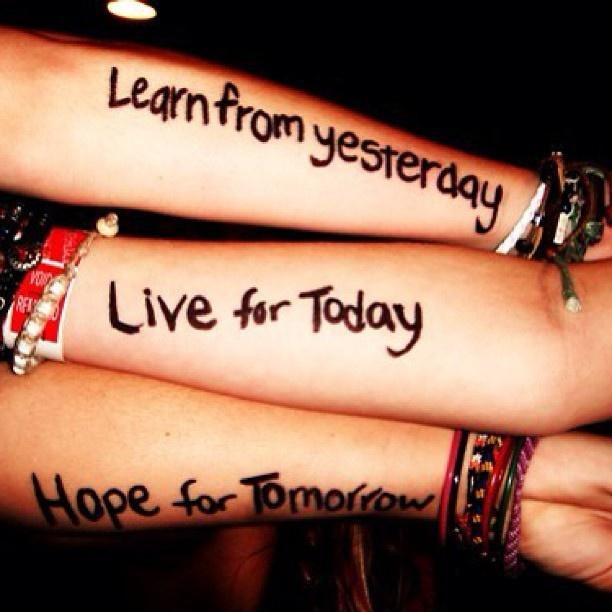 Learn from yesterday, live for today, hope for tomorrow Picture Quote #9