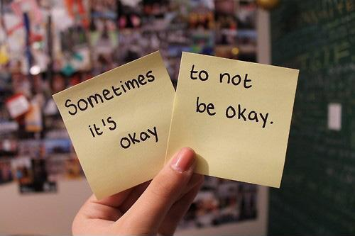 It's okay not to be okay Picture Quote #2