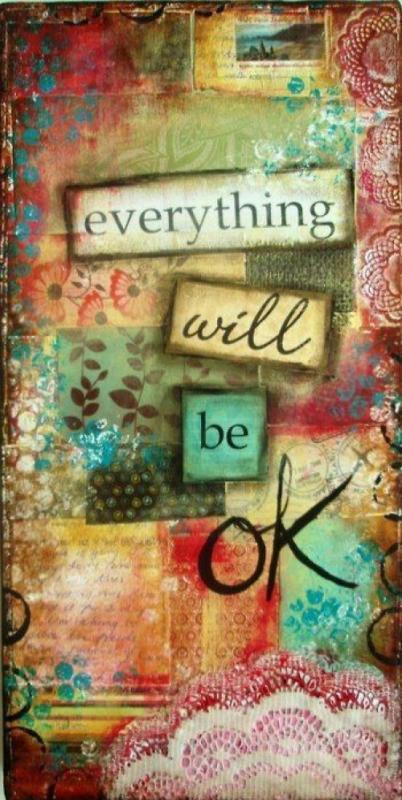 Everything will be ok Picture Quote #1