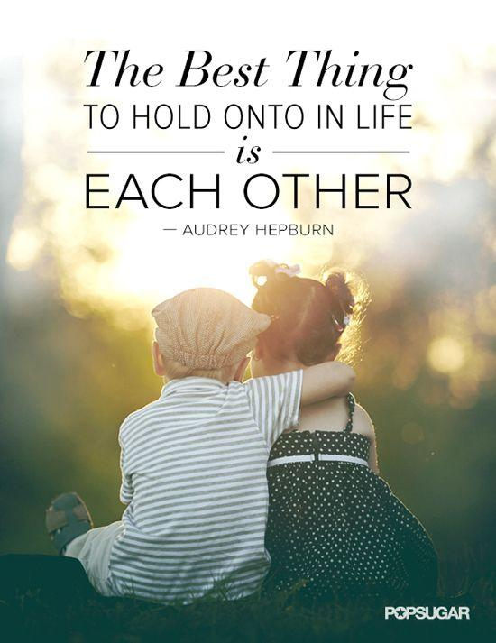 The best thing to hold onto in life is each other Picture Quote #4