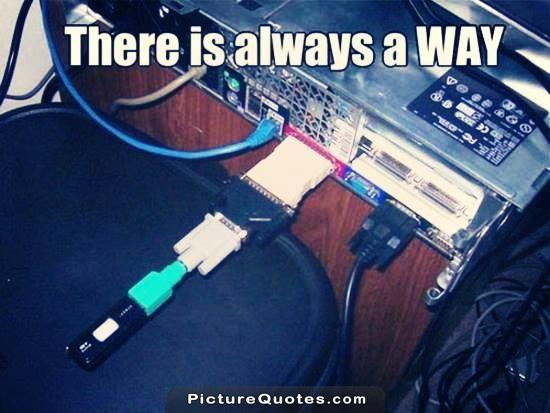 There is always a way Picture Quote #5