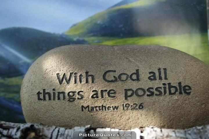 With God all things are possible Picture Quote #2