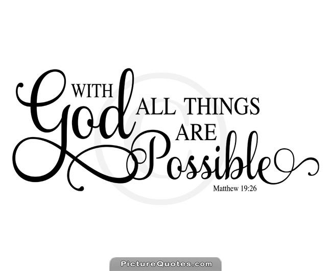 With God all things are possible Picture Quote #4