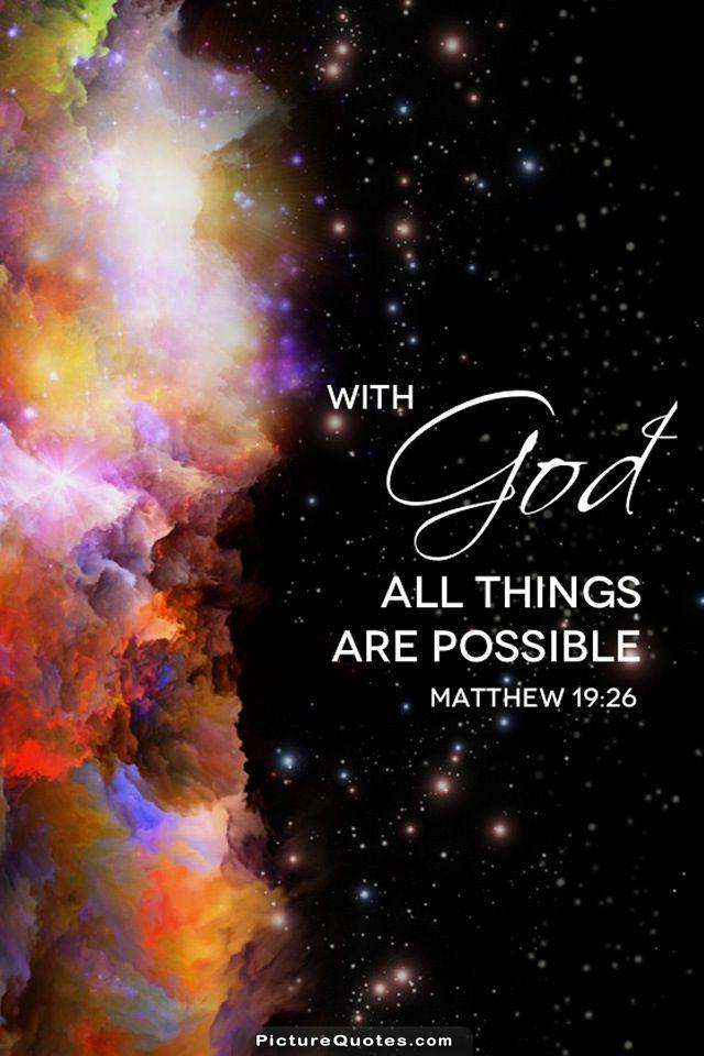 With God all things are possible Picture Quote #6