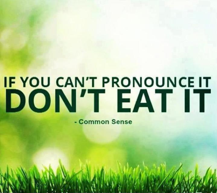 If you can't pronounce it don't eat it Picture Quote #1