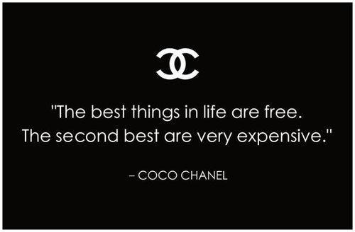 The best things in life are free the second best are very expensive Picture Quote #1