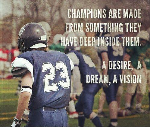 Champions aren't made in gyms. Champions are made from something they have deep inside them. A desire, a dream, a vision Picture Quote #2