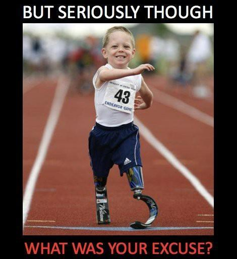 What is your excuse Picture Quote #1