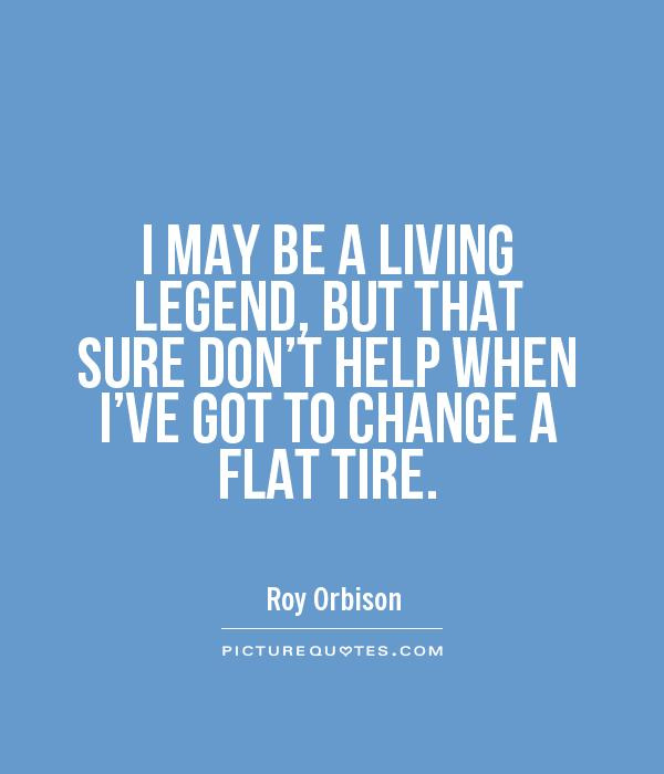 Tire Quotes Extraordinary Tire Quotes  Tire Sayings  Tire Picture Quotes  Page 2