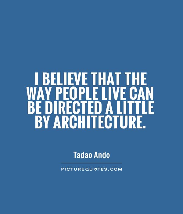 Architecture quotes and sayings quotesgram for Architecture quotes