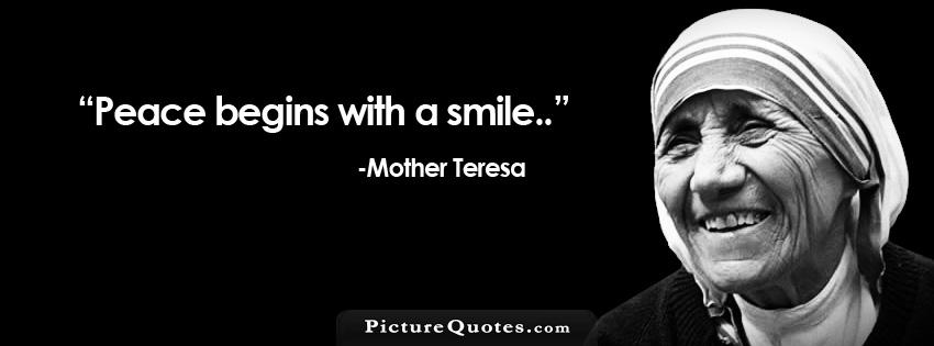 Peace begins with a smile Picture Quote #1