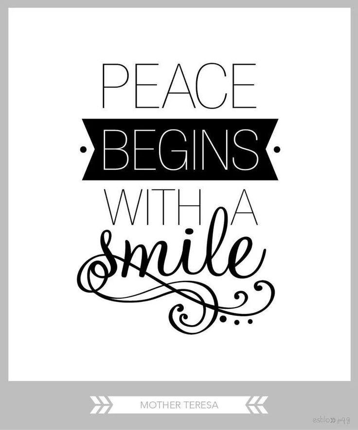 Peace begins with a smile Picture Quote #2