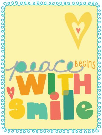 Peace begins with a smile Picture Quote #4