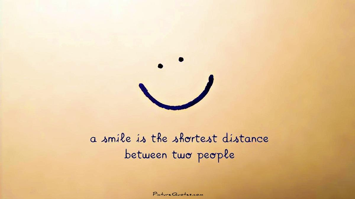 A smile is the shortest distance between two people Picture Quote #1