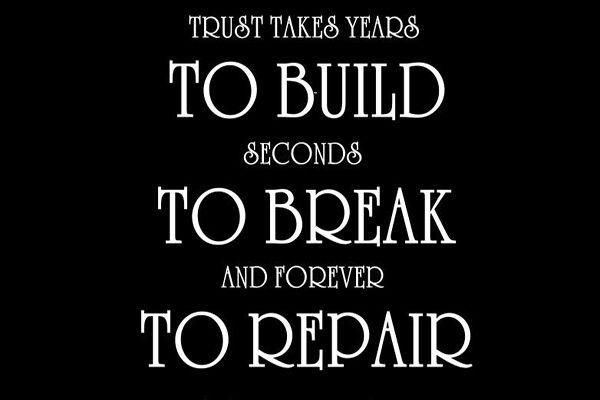 Trust takes years to build, seconds to break, and forever to repair Picture Quote #2