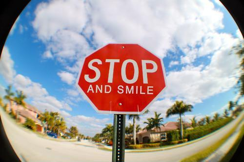 Stop. And smile Picture Quote #1