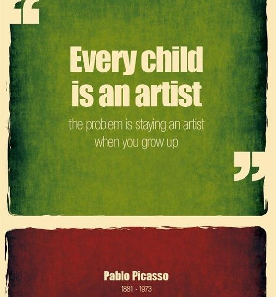 Every child is an artist. The problem is how to remain an artist once we grow up. Picture Quote #5