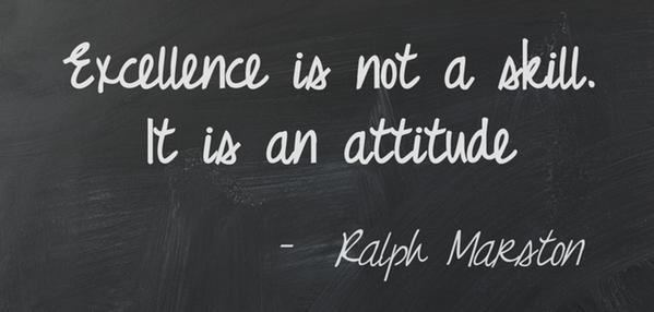 Excellence is not a skill. It is an attitude Picture Quote #3