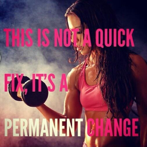 This is not a quick fix, it's a permanent change Picture Quote #1