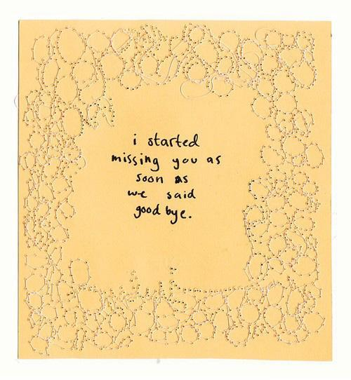 I started missing you as soon as we said goodbye Picture Quote #1