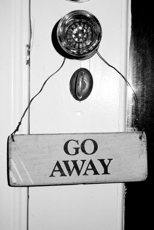 Go away Picture Quote #2