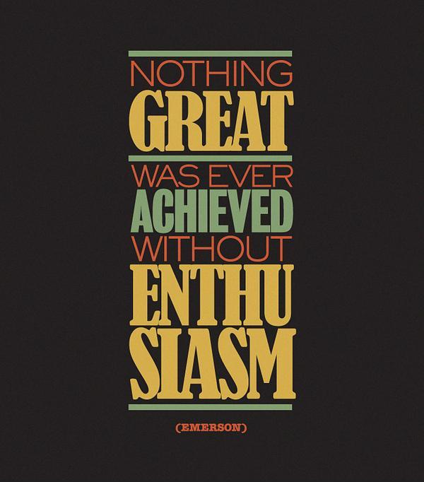 Nothing great was ever achieved without enthusiasm Picture Quote #1