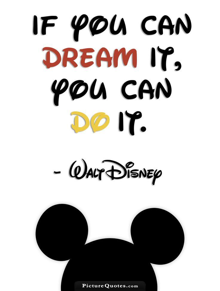 If you can dream it you can do it Picture Quote #1