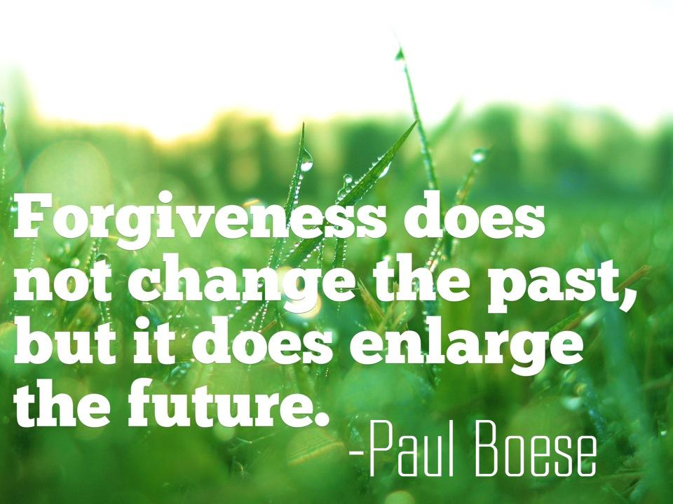 Forgiveness does not change the past, but it does enlarge the future Picture Quote #2