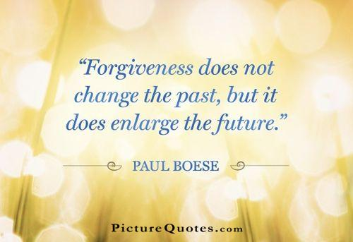 Forgiveness does not change the past, but it does enlarge the future Picture Quote #3