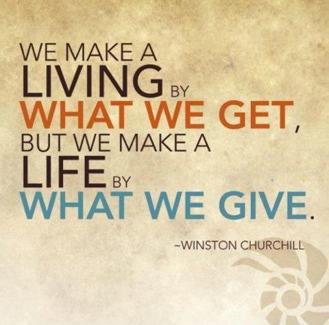 We make a living by what we get, we make a life by what we give Picture Quote #1