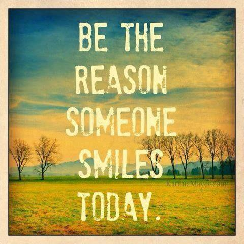 Be the reason someone smiles today Picture Quote #1