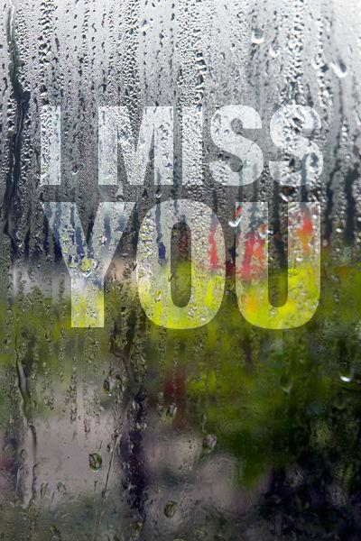 I miss you Picture Quote #7
