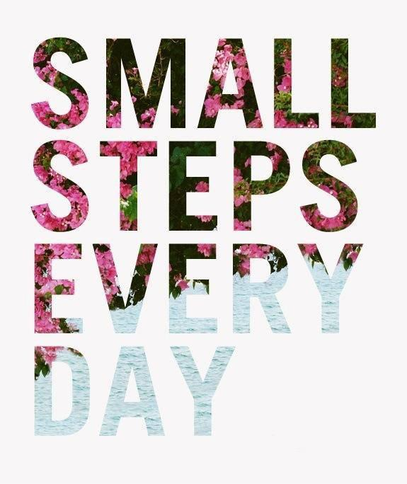 Small steps every day Picture Quote #1