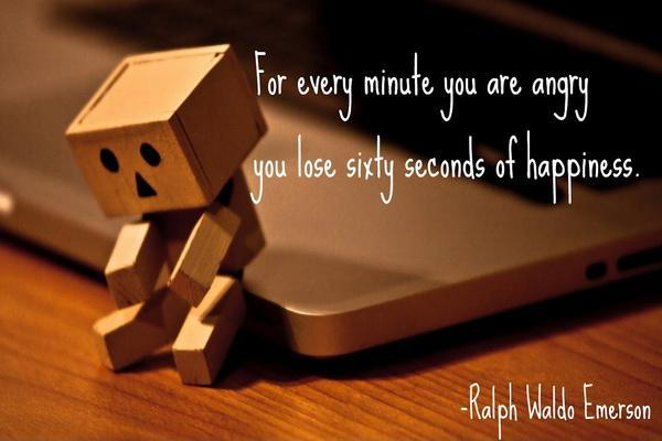 For every minute you are angry you lose sixty seconds of happiness Picture Quote #1