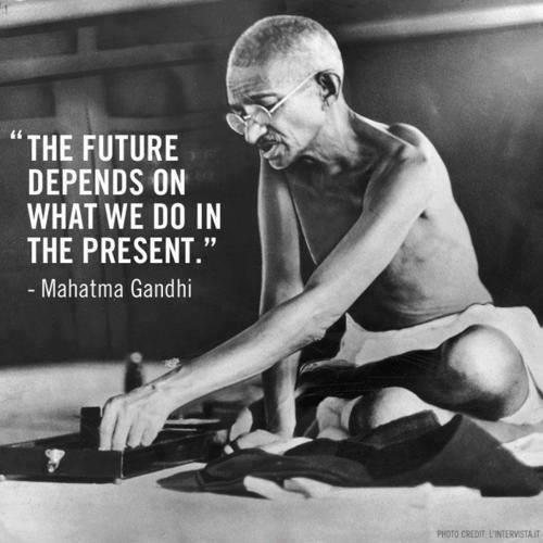 The future depends on what we do in the present Picture Quote #3