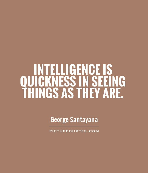 Intelligence Quotes & Sayings  Intelligence Picture Quotes