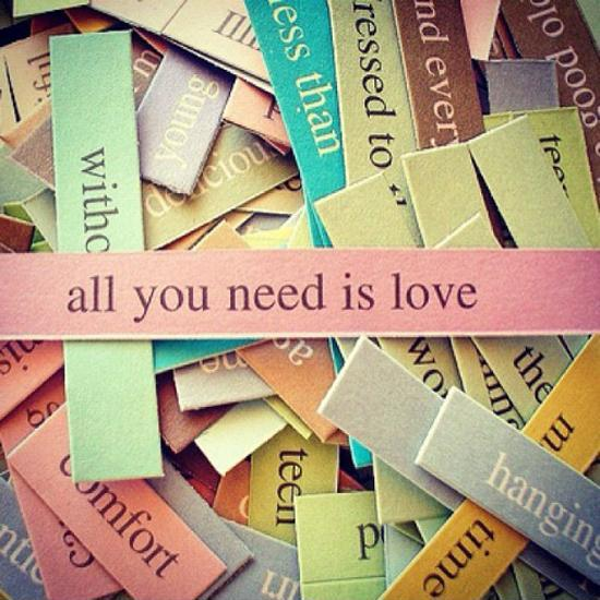 All you need is love Picture Quote #2